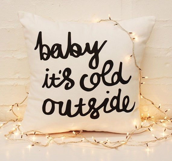 Baby it's Cold Outside Throw Cushion Cover