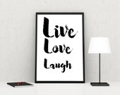 Live, Love, Laugh, Printable Wall Art, Printable Quote, Digital Print, Printable Art, Instant Download Art, Digital Download Art, Decor Art