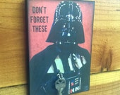 "SALE TODAY Only Key Holder STAR WARs Key Holder & Wood Mounted Wall Art Darth Vader ""Don't Forget These"" Text. 2 Sizes Available"