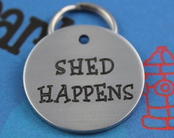 Funny Engraved Dog Name Tag - Cool Dog Tag - Unique Customized Pet ID Tag - Shed Happens - Name and Number on Back