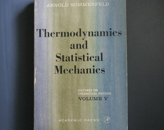 Thermodynamics and Statistical Mechanics by Arnold Sommerfeld 1964