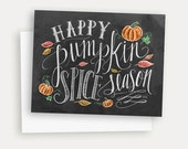 Happy Pumpkin Spice Season - Fall Card - Chalkboard Art - Chalk Art Card - Hand Lettering and Illustrations