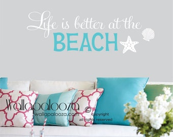 Life is better at the beach wall decal - beach wall quote - beach decal - beach wall decal - beach wall decor - wall decal - beach decor