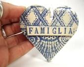 Famiglia Heart Ornament, Italian Family, Italian Christmas, Famiglia Sign, Italian Gift,  Italian Ornament, Italian Birthday, Tree Ornament