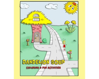 Dandelion Soup Coloring and Fun Activities