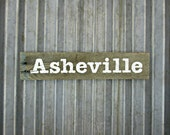 Asheville Sign in Old White -  Ready to Ship - Reclaimed Wood City Sign