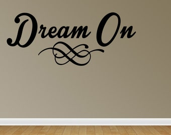 Dream On Wall Decals Dream On Vinyl Wall Decal Lettering Quotes (JN155)