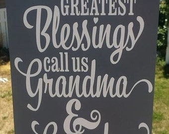 Our Greatest Blessings Call Us Grandma and Grandpa, Grandma, Grandpa, Gift, Grandchildren, Home decor, wood sign, Hand Painted