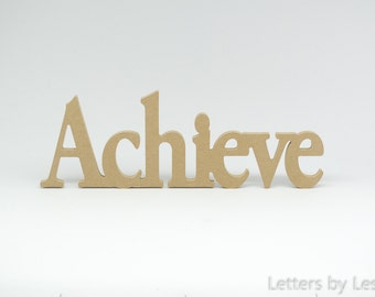 Achieve sign, Wooden letters, Wood sign, Wood letters, DIY, Unpainted, Inspirational words, Wall hanging, Crafts