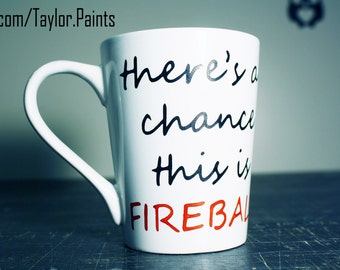 There's a chance this is FIREBALL 14oz coffee mug