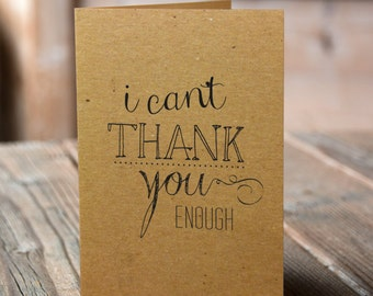 Set of 10 Kraft Thank You Cards - I can't thank you enough with matching envelopes, modern typography