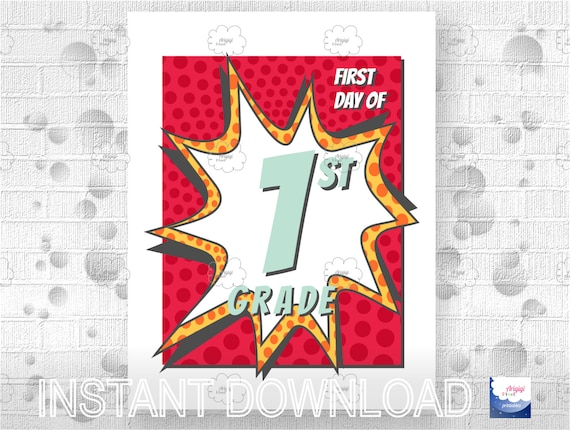 Printable - First Day of School 1st Grade - poster - download