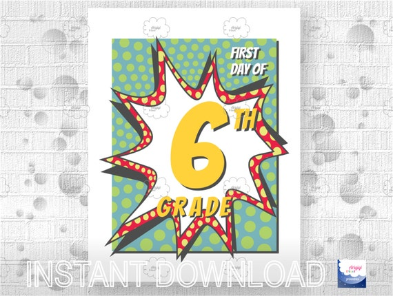 6th Grade - Printable First Day of School - printable poster