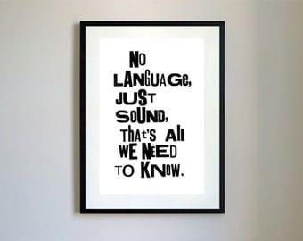 No Language Just Sound Letterpress Print.