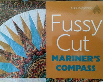 Quilting Book, Fussy Cut Mariner's Compass, Ann Lainhart, Color Photographs, Illustrations, Easy To Follow, Patchwork, Patterns, Craft Book