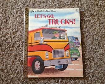 Let's Go, Trucks! A Little Golden Book 1973