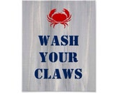 Quote Print for Beach Coastal Decor 8x10 -- Wash Your Claws