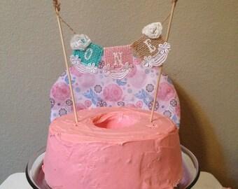 Custom Burlap Cake Banner, shabby chic cake topper, bunting, first birthday, baby 1st birthday, one banner