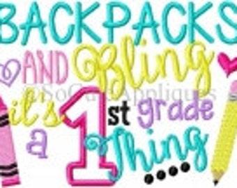 Backpacks and Bling - Embroidered Back to School Shirt -Preschool -Pre-K -Kindergarten -1st Grade -2nd Grade -3rd Grade thru -6th Grade