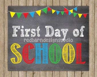 First Day of School -8x10 PRINT- Can customize with colors and date