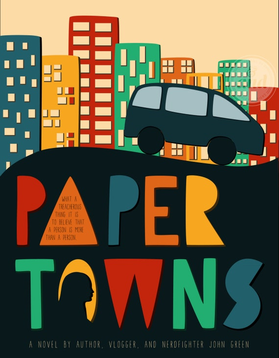Paper Towns Book Cover : Paper towns by john green book cover print designsbyand