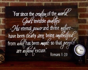 Wood Sign, Reclaimed Wood Sign, Stained Wood Sign Depicting Romans 1:20