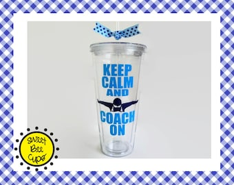 Swim Coach Keep Calm and Coach On Acrylic Cup / Optional Personalization, Swim Coaches, Swimming Coach, Swim Team, Large Acrylic Tumbler