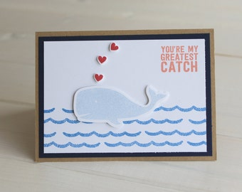 You're My Greatest Catch Handmade Card