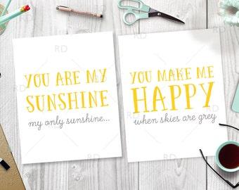 You are my sunshine, my only sunshine. You make me happy when skies are grey - PRINTABLE / Nursery Room Wall Art / Nursery Rhyme Wall Art