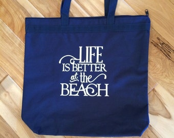 Life is Better at the Beach tote/beach bag