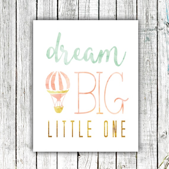 Nursery Art Printable, Dream Big Little One, Wall Art, Hot Air Balloon, Watercolor, Mint Gold and Peach, Multiple Sizes #377