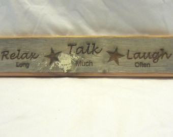 Rustic Reclaimed Barn Wood Sign - Relax, Talk Laugh