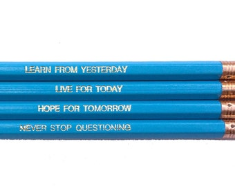 Einstein Learn Live Hope and Never Stop Questioning Quote, Inspirational Pencils