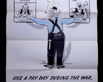 WWII Poster - Use a Pay Day During the War to Buy a Pay Pay After the War - Buy War Bonds