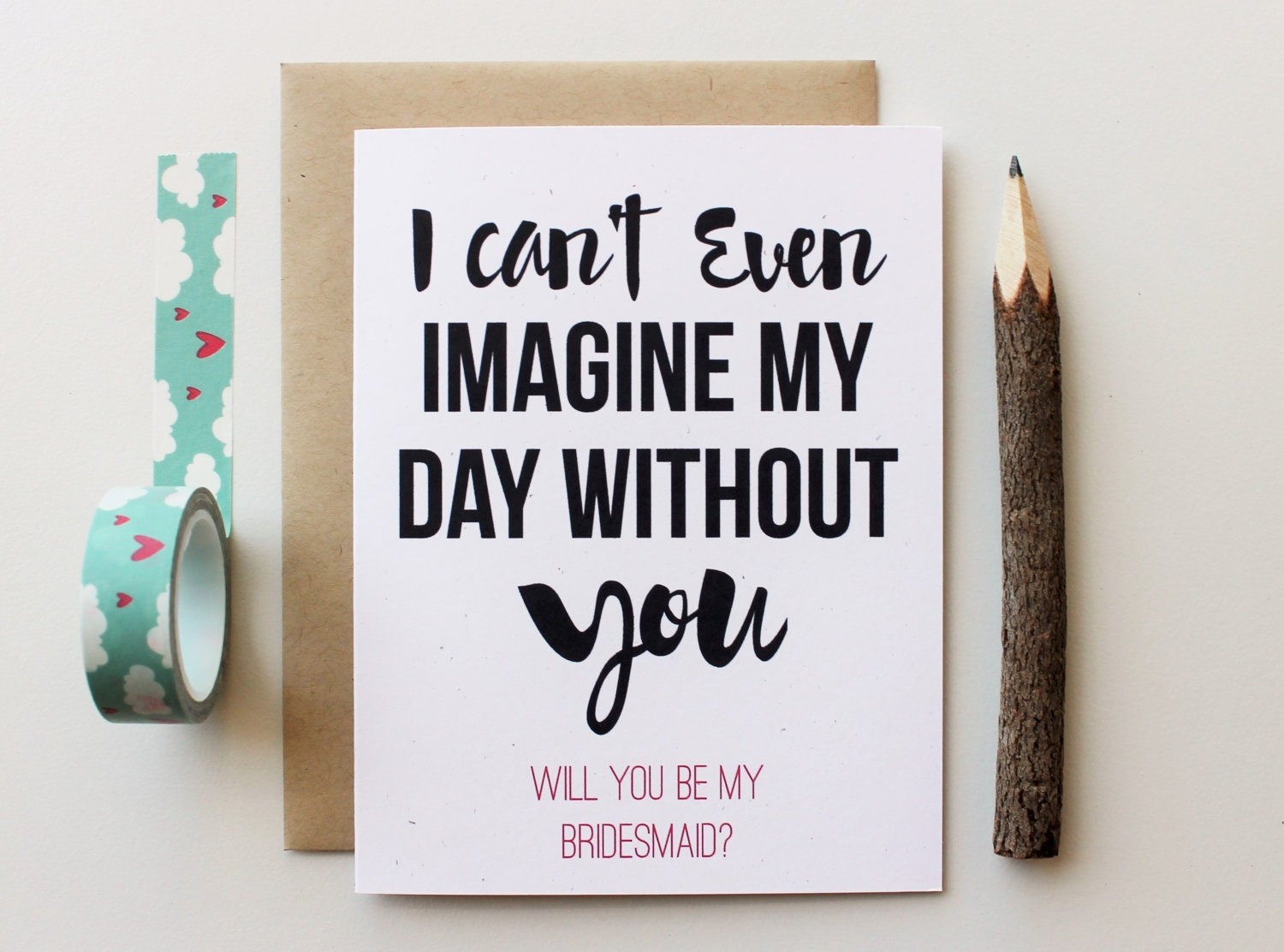 Will You Be My Bridesmaid Card Funny I Can't By PattersonPaper