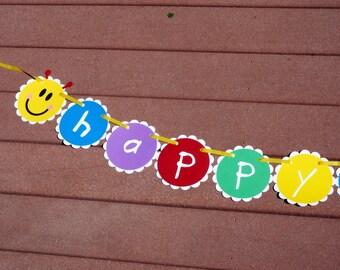 Baby Einstein/Love Bug/ Cutie Bug Caterpillar Happy Birthday Banner/ Children's or School Party Customizable Banner