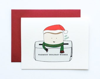 Funny Christmas Card, Cute Christmas Card, Stay Toasty, Toast Card, Warm Wishes Card