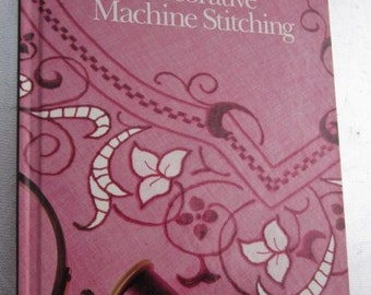Singer Sewing Reference Library DECORATIVE MACHINE STITCHING