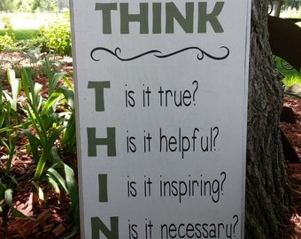 Before You Speak... THINK wooden sign