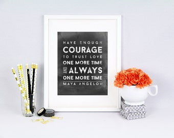 Maya Angelou, Motivational Quote, inspirational quote, motivate, printable, digital file,  chalk printable art, chalk