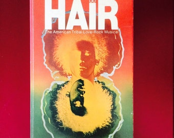 Hair The Musical by Gerome Ragni and James Rado, 1969