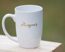 Ceramic coffee mug, Hungover custom coffee mug, personalized ceramic mug, funny coffee mug. 21st Birthday gift for the morning after. RTS