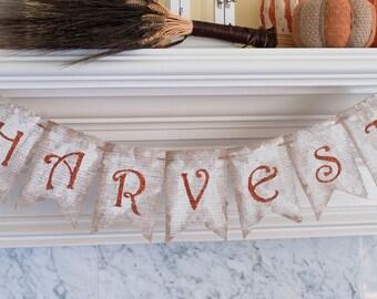 Rustic Harvest Banner, Harvest  Burlap Banner, Fall Banner, Fall Decor, B181