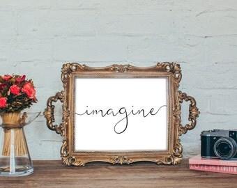 Imagine - Print art typography, Instant download ,Typographic Print - Black , Gold
