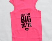 Soon To Be Big Sister Dog Shirt. Large Breed Pet Clothes. Personalized Doggie Tank Tops. Gift for Expecting Mother.