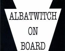 ALBATWITCH on Board - vinyl sticker cryptid cryptozoology PA Bigfoot Sasquatch Lancaster York Pennsylvania