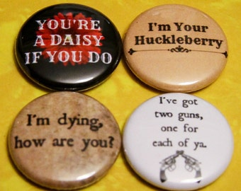"4 Pack - 1"" Pin Back Buttons or Magnets - TOMBSTONE"