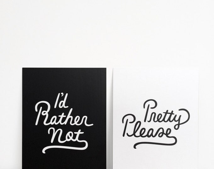 """Pretty Please / I'd Rather Not Double-sided Print 