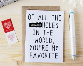 Funny Valentine's Day Card - Birthday Card for Husband - Anniversary Card For Husband - Card for Spouse - Of All The A-holes In The World...