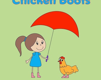 Chicken Boots (signed copy!)